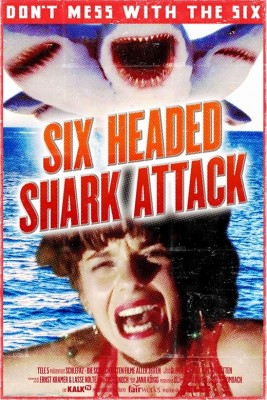 SchleFaZ_6_Headed_Shark_Attack_Poster_Grafik-min.jpg